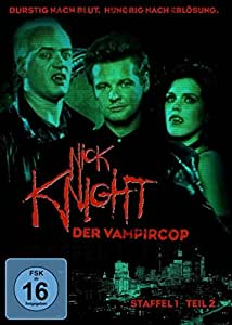 Nick Knight, der Vampircop - Staffel 1, Teil 2 [3 DVDs]