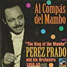 Al Compás Del Mambo 1950-1952