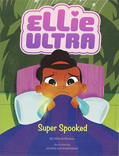 Super Spooked (Ellie Ultra)