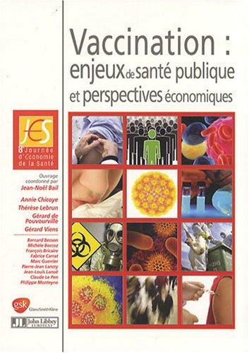 Vaccination : enjeux de santé publique et perspectives économiques