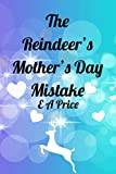 The Reindeer's Mother's Day Mistake (Reindeer Holidays Book 4)