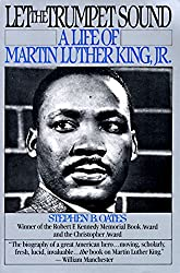 Let the Trumpet Sound: The Life of Martin Luther King, Jr