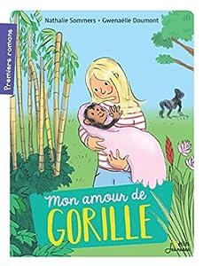 """Afficher """"Mon amour de gorille"""""""