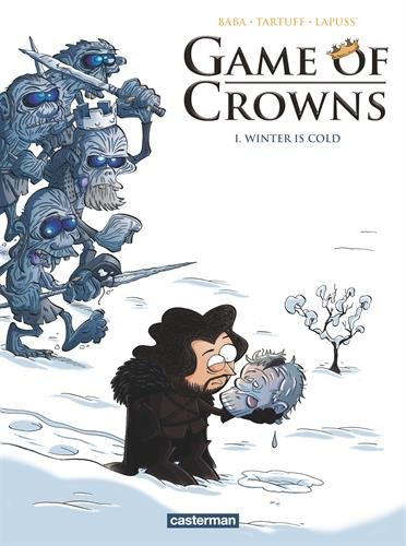 Game of Crowns, Tome 1 : Winter is cold par Baba