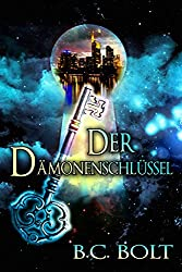 Der Dämonenschlüssel: Frankfurt Urban Fantasy (Das Lied der Weltenschlüssel 1)