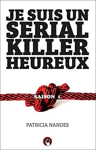 Livres Je suis un Serial Killer heureux pdf epub