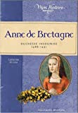 anne de bretagne duchesse insoumise 1488 1491 de catherine de lasa 1 septembre 2011
