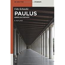 Paulus: Leben und Denken