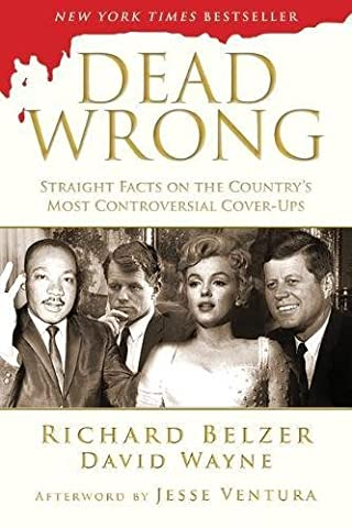 Richard Belzer - Dead Wrong: Straight Facts on the Country's