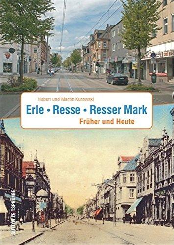 Erle. Rese. Resser Mark: Früher und Heute (Sutton Zeitsprünge) Erle