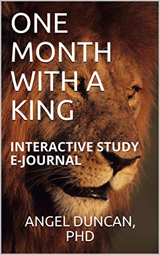 ONE MONTH WITH A KING: INTERACTIVE STUDY E-JOURNAL (English Edition)