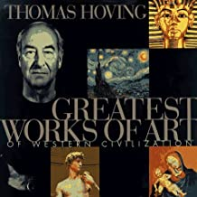 Greatest Works of Art of Western Civilization by Thomas Hoving (1997-01-10)