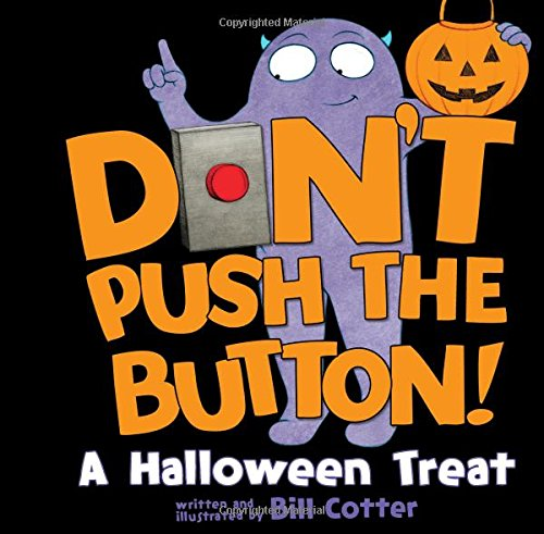 Don't Push the Button!: A Halloween Treat -