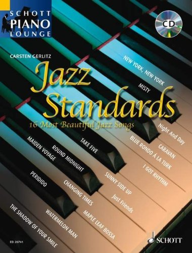 Schott Piano Lounge: JAZZ STANDARDS (+CD) mit Bleistift -- Die 16 schönsten Jazz Songs u.a. mit...