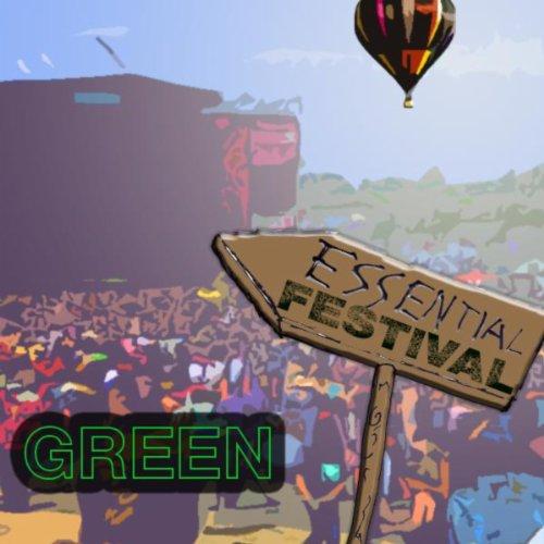 Essential Festival: Green (Int...