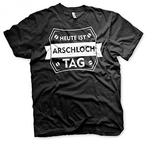 Heute ist Arschlochtag T- Shirt Schwarz