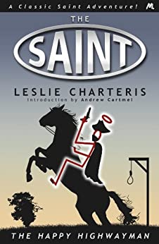 The Happy Highwayman (Saint Book 21) by [Charteris, Leslie]