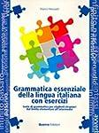 Grammatica Essenziale Della Lingua It...
