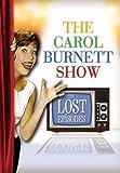 Carol Burnett Show: The Lost Episodes [Edizione: Stati Uniti]