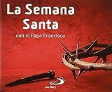 La Semana Santa con el Papa Francisco (Brotes)