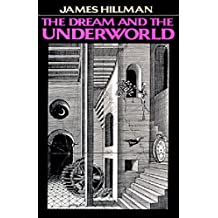 The Dream and the Underworld