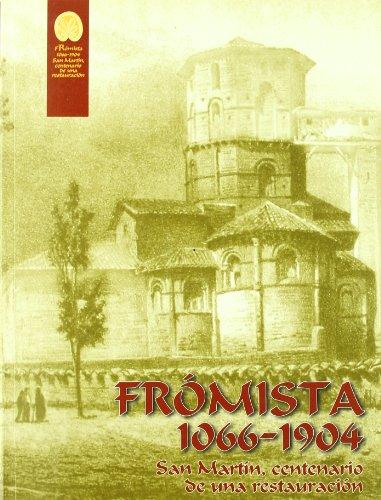 Frómista 1066-1904 : San Martín, centenario de una restauración