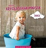 Kleine Erfolgsgeheimnisse 2013: Postkartenkalender