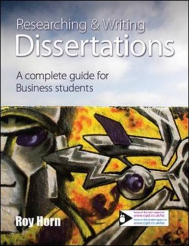 Researching and Writing Dissertations: A complete guide for business students