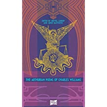 The Arthurian Poems of Charles Williams