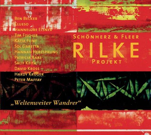 Rilke Projekt/Weltenweiter Wandrer
