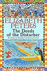 Deeds of the Disturber (Amelia Peabody Book 5)