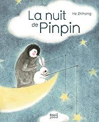 La nuit de Pinpin par Zhihong He