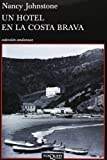 Un hotel en la Costa Brava by NANCY JOHNSTONE(1905-07-04)
