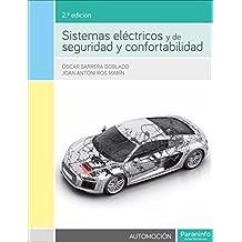 Sistemas eléctricos y de seguridad y confortabilidad 2.ª edición
