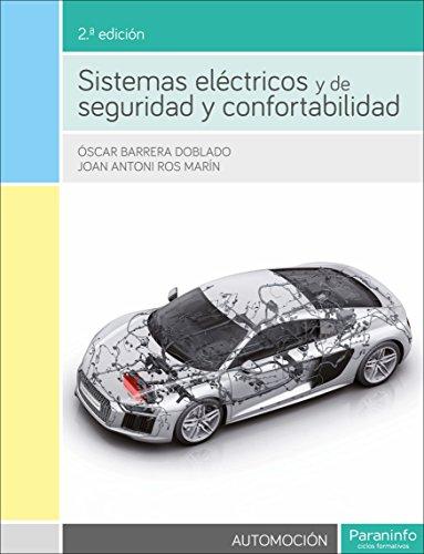 Sistemas eléctricos y de seguridad y confortabilidad 2.ª edición por OSCAR BARRERA DOBLADO