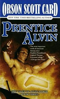 Prentice Alvin: The Tales of Alvin Maker, Volume III par [Card, Orson Scott]