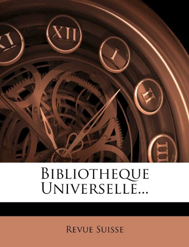 Bibliotheque Universelle...