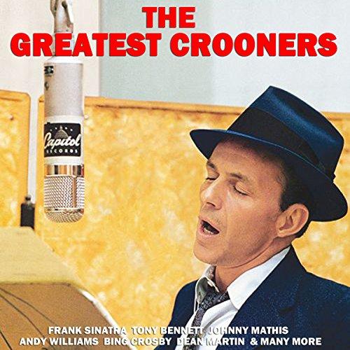 Greatest Crooners