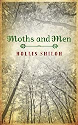 Moths and Men (Dave & Jesse Book 1) (English Edition)