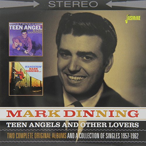 Teen Angels and Other Lovers - Two Complete Original Albums and a Collection of Singles 1957-1962