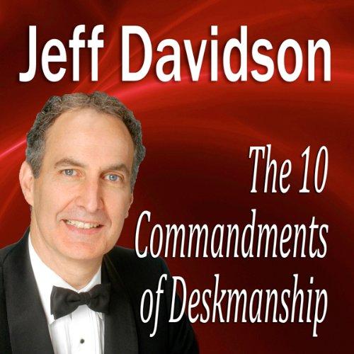 The 10 Commandments of Deskmanship  Audiolibri