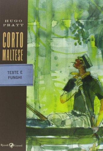 Corto Maltese. Teste e funghi (Tascabili Pratt) por Hugo Pratt