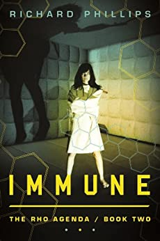 Immune (The Rho Agenda) by [Phillips, Richard]