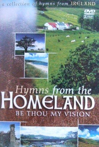 Be Thou My Vision: Hymnen aus dem Heimatland