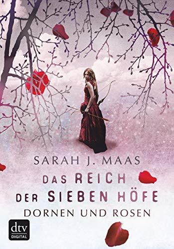 Das Reich der sieben Höfe 1 - Dornen und Rosen: Roman - Groß, Hof