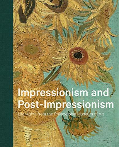 Impressionism and Post-Impressionism - Highlights from the Philadelphia Museum of Art - Philadelphia Vans