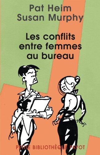 Les conflits entre femmes au bureau par Pat Heim, Susan Murphy, Susan K. Golant