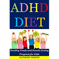 ADHD Diet: Healthy Foods and Snacks Eating Program for Kids