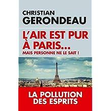L'air est pur à Paris: Mais personne ne le sait