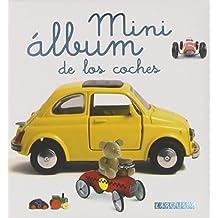 Mini álbum Larousse de los coches (Larousse - Infantil / Juvenil - Castellano - A Partir De 3 Años)
